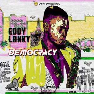 Eddy Lanky - Democracy